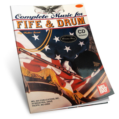 Complete Music For Fife & Drum w/ CD - Walter Sweet