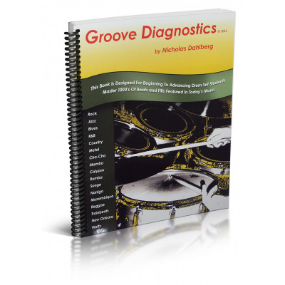 "Groove Diagnostics - Nicholas ""Nick"" Dahlberg"